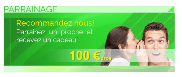 Parrainez un proche, et recevez 100 €uros!